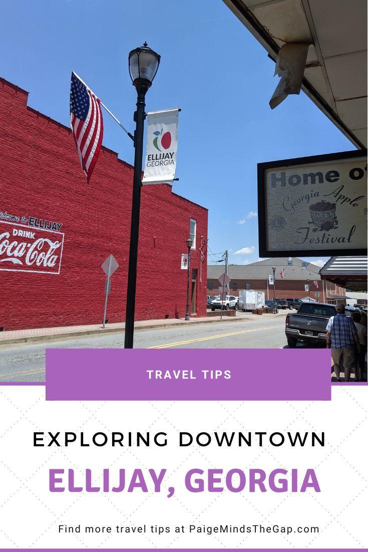 Exploring Downtown Ellijay Georgia In 2020 Southern Travel Travel Fun Ellijay