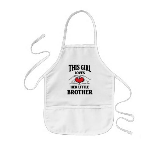 This girl love her little brother Apron