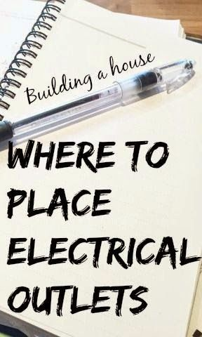 Best DIY Projects: When building a home, there are so many tiny decisions to make - like where to put electrical outlets. This post includes tons of practical tips for placing outlets (including for decor, Christmas lights, and appliances).
