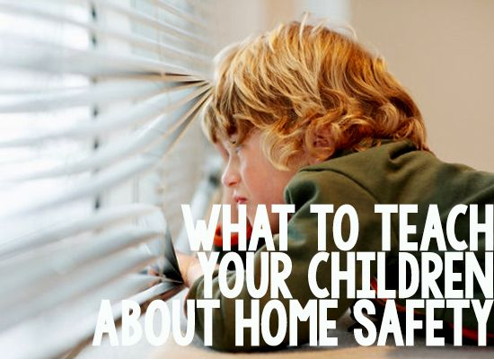 What to Teach Your Children About Home Safety - SafeWise