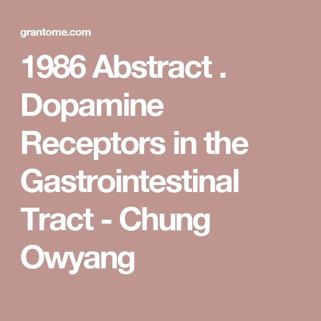1986 Abstract . Dopamine Receptors in the Gastrointestinal Tract - Chung Owyang