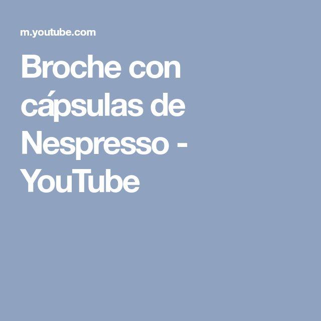 Broche con cápsulas de Nespresso - YouTube