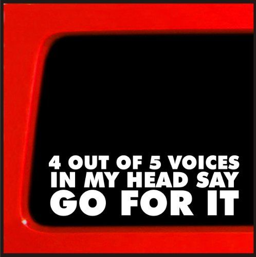 4 out of 5 voices in my head say go for it - Sticker Decal truck diesel 4x4 funny car vinyl Sticker Connection