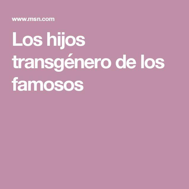 Los hijos transgénero de los famosos