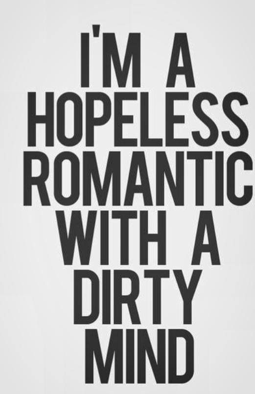More like hopeful romantic with a dirty mind. LOL  50 Shades of Eyre? Grey Pride and Prejudice?