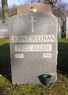 Fred Allen (born John Florence Sullivan; May 31, 1894 – March 17, 1956)
