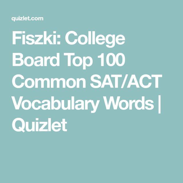 Fiszki: College Board Top 100 Common SAT/ACT Vocabulary Words   Quizlet