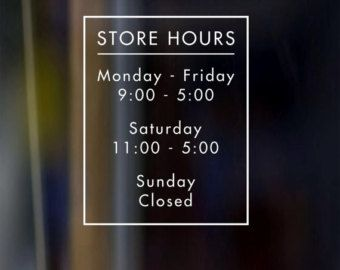 This decal is made from quality die-cut vinyl. Nothing is more annoying to arrive after a store is closed and not know what the business hours are. This leaves a bad impression with potential customers. This decal has a clean, crisp design, and will advertise your store hours or business hours. And its large enough for someone to drive by and read. Dimensions are approximately 9 inches x 12 inches. Dimesions will vary slightly based on the text you specify. Please specify text, such as…