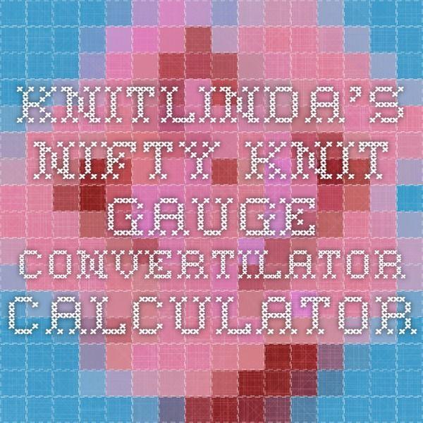Knitting Calculator Gauge : Best helpful advice images on pinterest knitting
