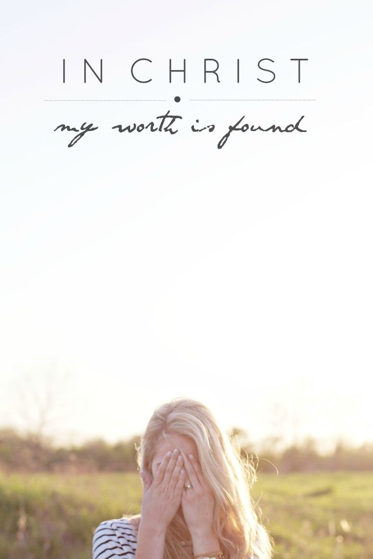 In Christ my worth is found