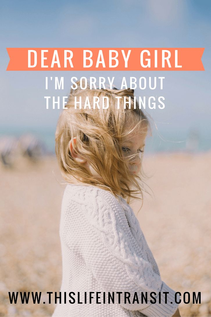 Dear Baby Girl, I'm Sorry About the Hard Things. Helping kids to deal with death.