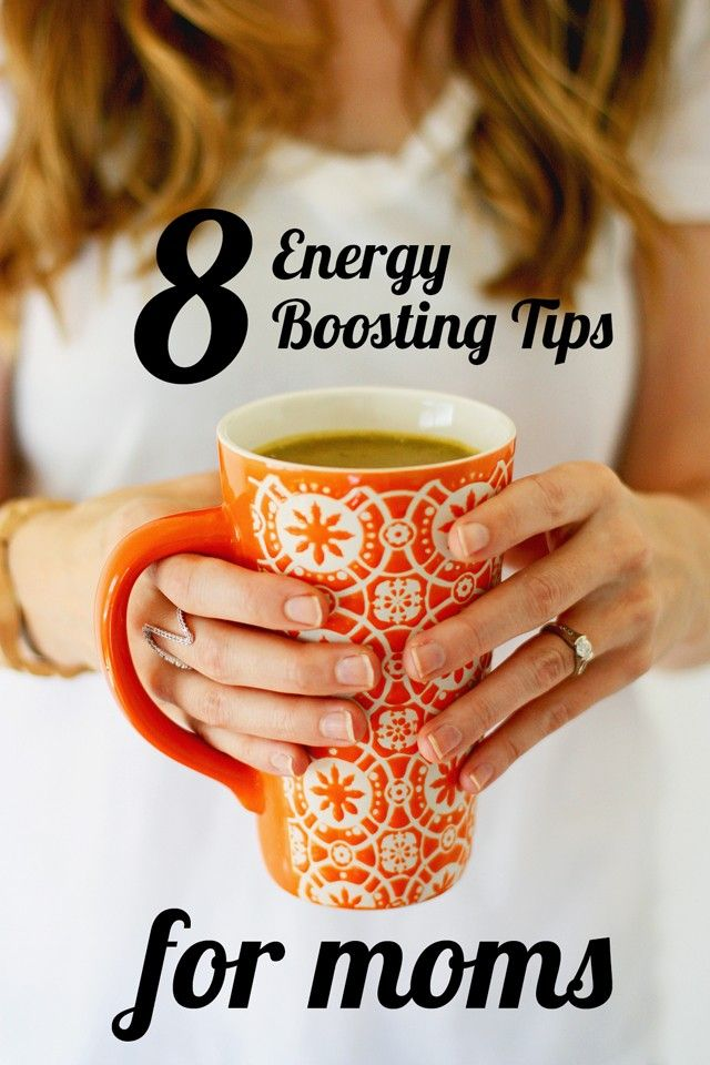 8 Energy Boosting Tips for Moms - #6!!!