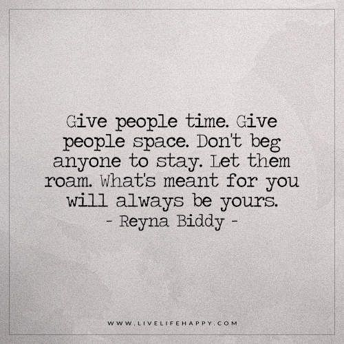 Give People Time. Give People Space