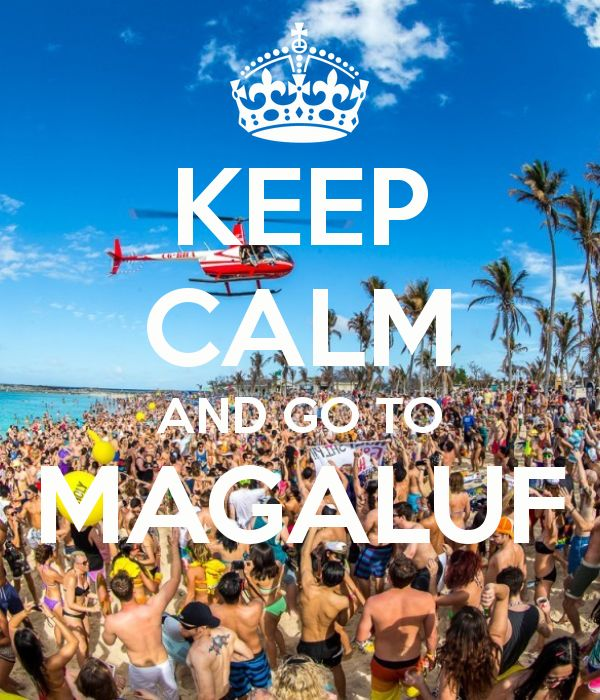 KEEP CALM AND GO TO MAGALUF - KEEP CALM AND CARRY ON Image Generator
