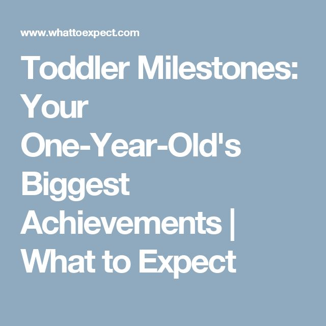 Toddler Milestones: Your One-Year-Old's Biggest Achievements | What to Expect