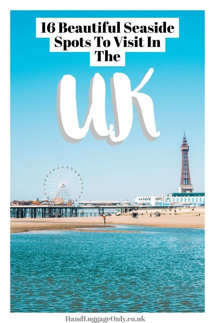 16 Places To Enjoy The Best Seaside Holidays In the UK - Hand Luggage Only - Travel, Food & Photography Blog