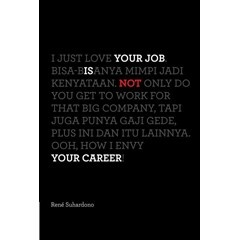 Your Job Is Not Your Career Edisi Revisi