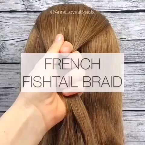 French Fishtail Braid Video Tutorial – 2019 Hairstyle Trends
