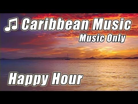▶ Caribbean Island Music Relaxing Happy Hour Instrumental Tropical Beach Songs Study Playlist Reading - YouTube