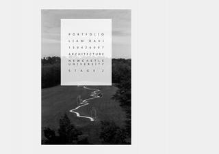 Newcastle University Stage 2 Architecture Portfolio by Liam Davi - issuu #architectureportfolio