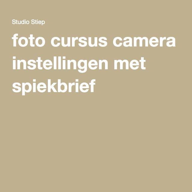 foto cursus camera instellingen met spiekbrief