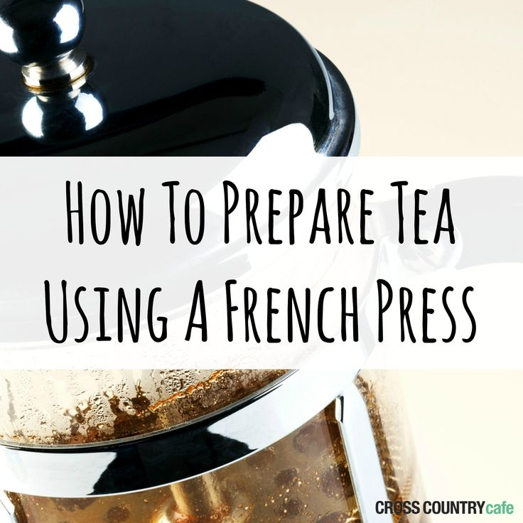 I love making tea with my french press!   DO THIS MYSELF WITH LEAF TEA.