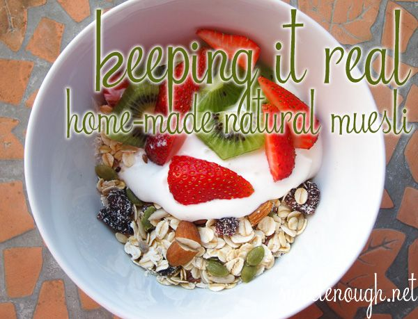 Home-made Natural Muesli. Yum and without the added sugar.