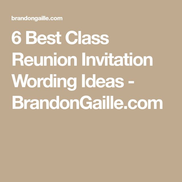 6 Best Class Reunion Invitation Wording Ideas - BrandonGaille.com