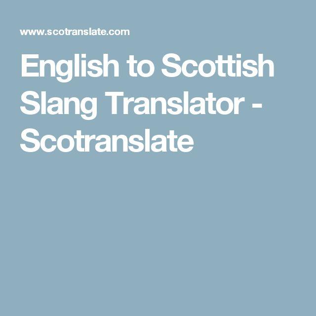 English to Scottish Slang Translator - Scotranslate