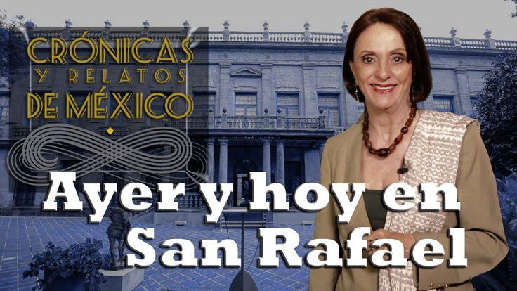 Crónicas y relatos de México - Ayer y hoy en San Rafael (10/04/2014)