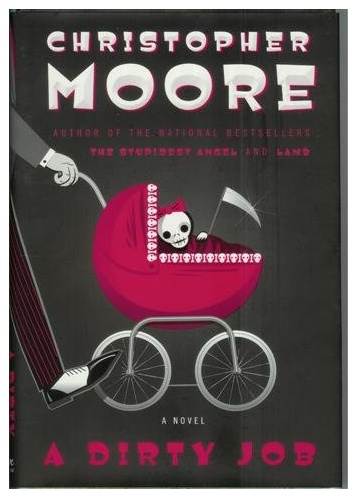 The funniest book I've ever read !!!!! A Dirty Job by Christopher Moore- his books are hilarious!!!!
