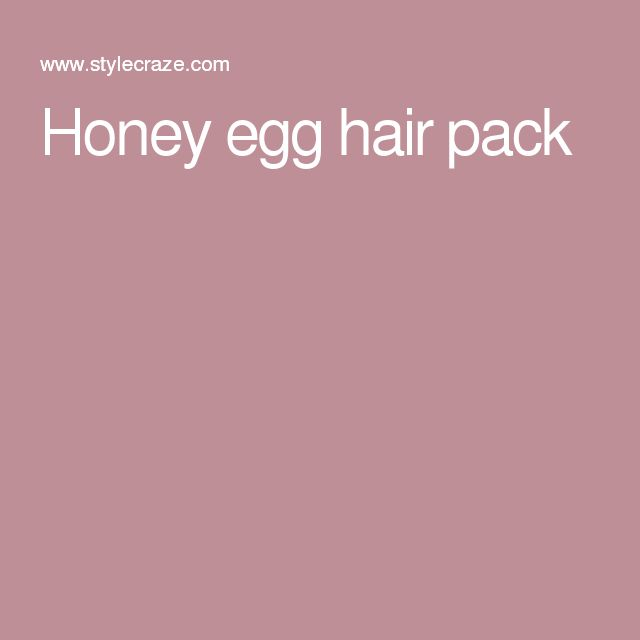 Honey egg hair pack