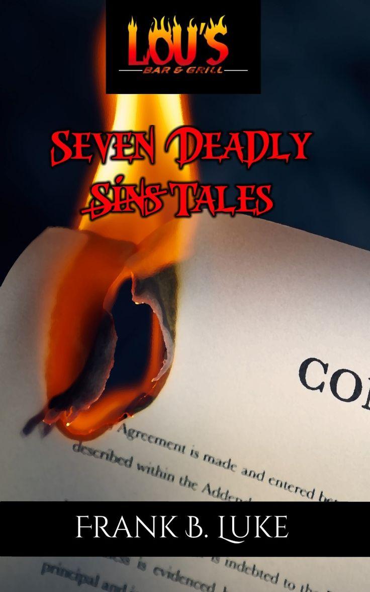 Lou's Seven Deadly Tales by Frank B. Luke: