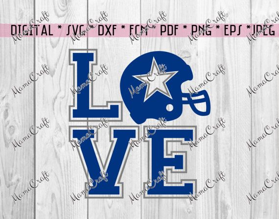 svg cowboys dallas love and helmet digital vector by mamacraft4you