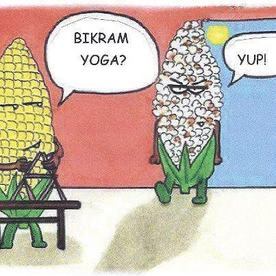 if you've tried Bikram yoga you'll totally get this one