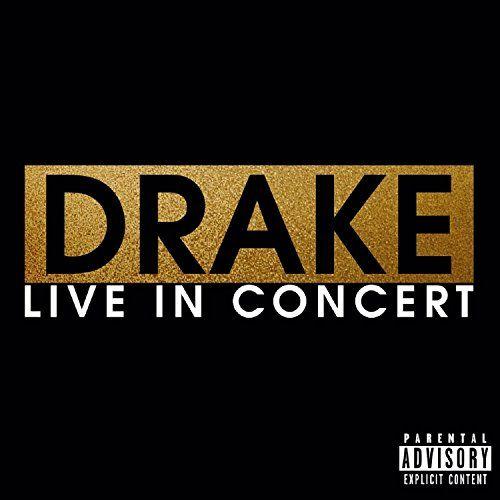 Drake - Live In Concert