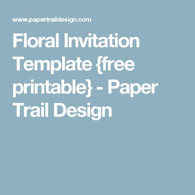 Floral Invitation Template {free printable} - Paper Trail Design