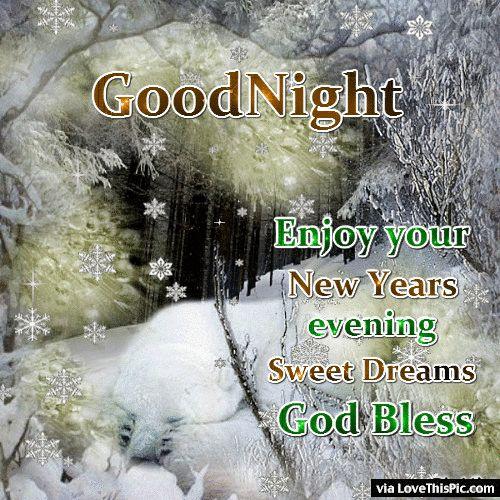 good night enjoy your new years evening new years goodnight good night new year goodnight quotes goodnight quote goodnite goodnight quotes for friends