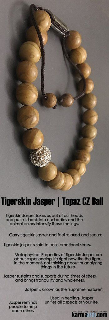 Tigerskin #jasper is about experiencing life right now like the #tiger - in the moment, not thinking about or analyzing things in the future. #pave #macrame  #Beaded #Beads #Bracelet #Bracelets #Buddhist #Chakra #Charm #Crystals #Energy #gifts #Handmade #Jewelry #Kundalini #LawOfAttraction #LOA #Love #Mala #Meditation #Mens #prayer #Reiki #Spiritual #Stacks #Stretch #Womens #Yoga #YogaBracelets #mindfulness #Him #Her #giftsforhim #Healing