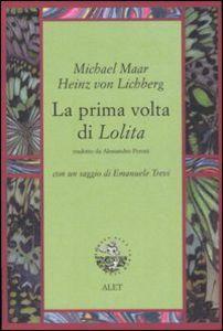 Michael Maar, Hein von Lichberg, La prima volta di Lolita, Alet, 2005