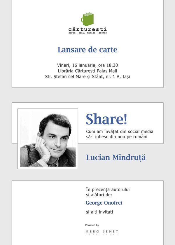 Lucian Mîndruță Lansează Share La Iași Iasi