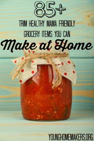They are healthier that store bought and trim healthy mama friendly
