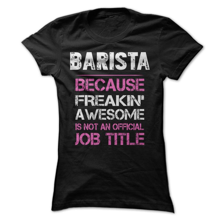 I found this cool Awesome Barista Shirt. Purchase it here http://www.albanyretro.com/awesome-barista-shirt-2/