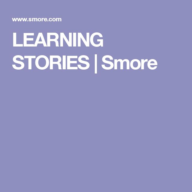 LEARNING STORIES | Smore
