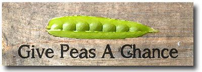 Give Peas a Chance :)