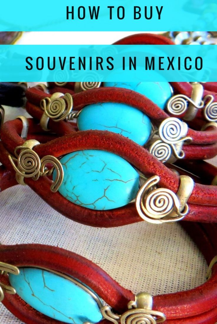 How to find the best souvenirs in Mexico. Tips for smart shopping and authentic products.