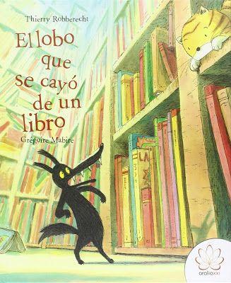 LOS CUENTOS DE MI PRINCESA: EL LOBO QUE SE CAYÓ DE UN LIBRO