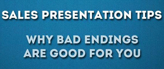 Sales Presentation Bad Ending Sales BB Business Closeio