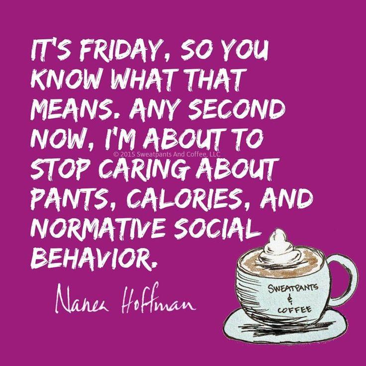 Funny Friday Coffee Meme : Ideas about tgif meme on pinterest funny p
