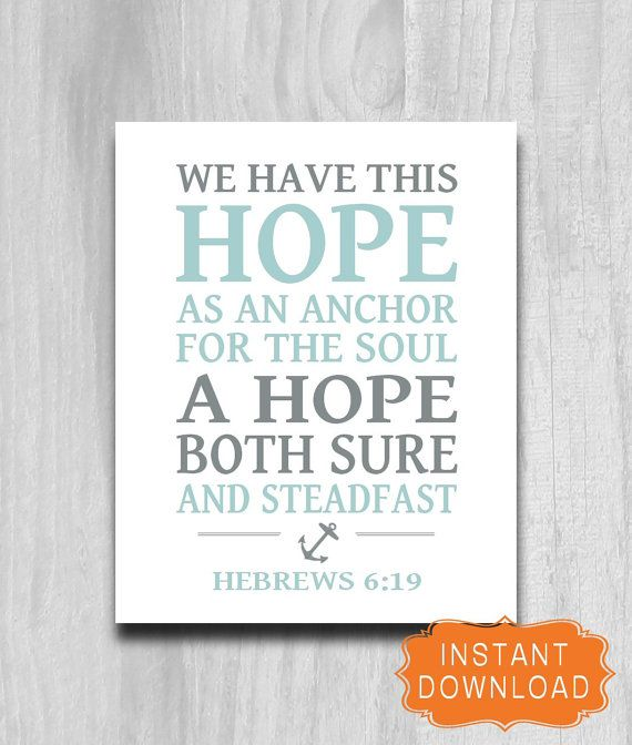 We Have This Hope Anchor Print Printable Scripture Home Decor Nautical Hebrews 6:19 INSTANT DOWNLOAD Digital File